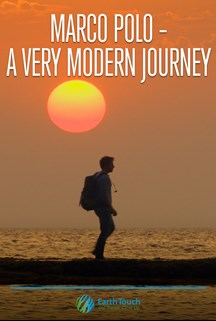 Marco Polo – A Very Modern Journey